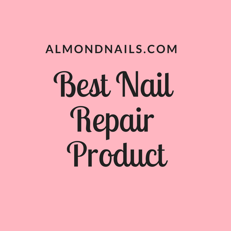 Best Nail Repair Product